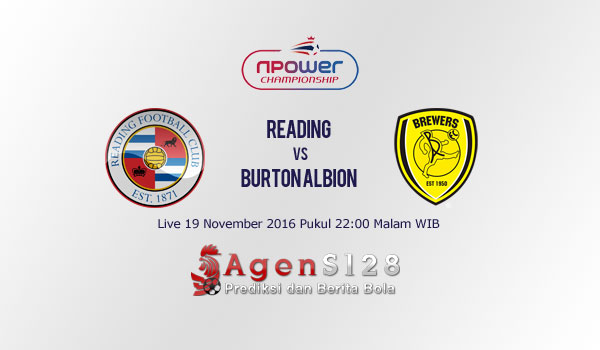 Prediksi Skor Reading vs Burton Albion 19 Nov 2016
